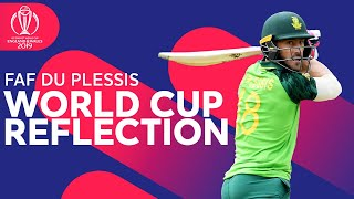 Faf Du Plessis Reflects on South Africas' Cricket World Cup | ICC Cricket World Cup 2019
