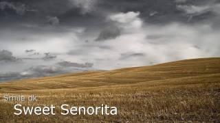 Watch SmileDk Sweet Senorita video