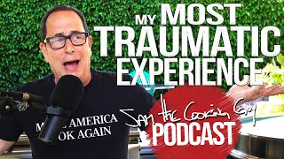 Memorial Day Recipes & Most Traumatic Experience Ever | SAM THE COOKING GUY PODCAST 4K