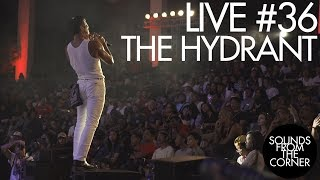 Download Lagu Sounds From The Corner : Live #36 The Hydrant Gratis STAFABAND