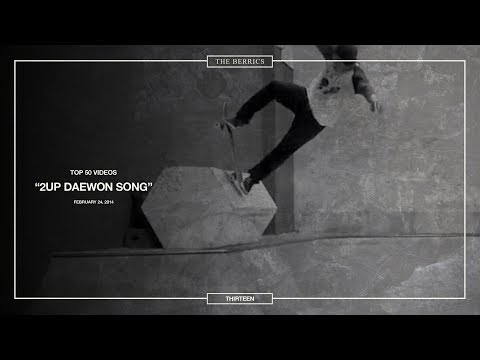 Berrics Top 50: 13 | Daewon Song - 2UP