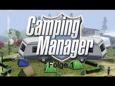 #001 Let's Play Camping Manager 2012 [Full-HD] [Deutsch]