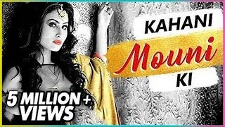 Kahani MOUNI Ki | Life Story Of MOUNI ROY | Biography | TellyMasala