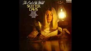 Watch Skeeter Davis He Says The Same Things To Me video