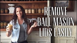 Easy way to get the lid off canned Ball Mason jars