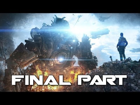 Titanfall Ending - Gameplay Walkthrough Part 9 - Campaign Final Mission (XBOX ONE)