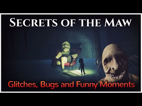 Little Nightmares - Glitches, Bugs and Funny Moments (Part 5 - Secrets of the Maw Edition)