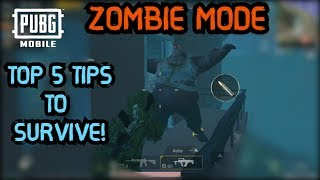 TOP 5 TIPS TO SURVIVE & WIN IN NEW EVENT ZOMBIE MODE  | PUBG Mobile 0.11.0 Update!