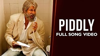 Piddly Official Full Song Video | Shamitabh