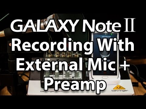 Recording Audio With External Mic on Samsung Galaxy Note 2
