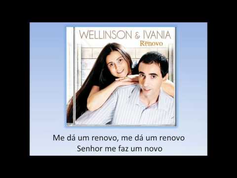 Wellisson e Ivânia - Renovo - Legendado