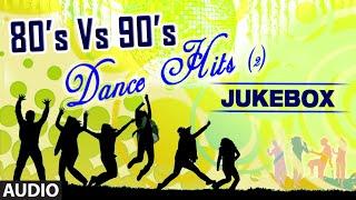 80's Vs 90's Dance Hits | Audio Jukebox | Bollywood Top Dance Songs