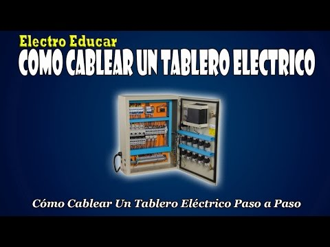 COMO CABLEAR UN TABLERO ELECTRICO | Como cablear un tablero electrico paso a pas