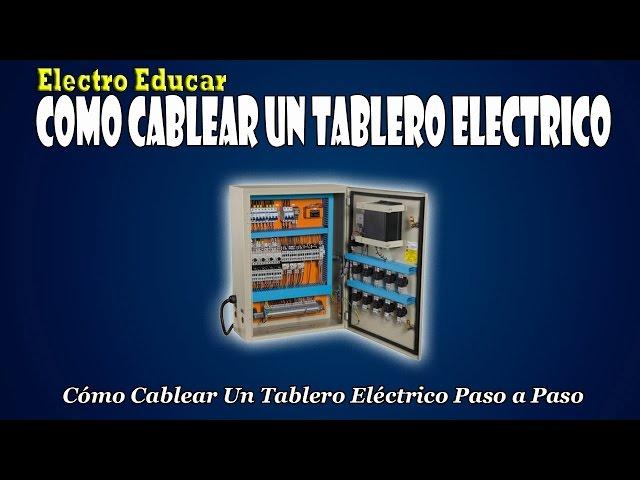 COMO CABLEAR UN TABLERO ELECTRICO | Como cablear un tablero electrico paso a paso