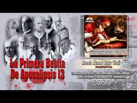 33 La Primera Bestia De Apocalipsis 13 Por Ahmed Nahr Wadi.