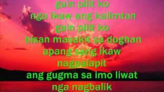 Babe(ilonggo version)with lyrics