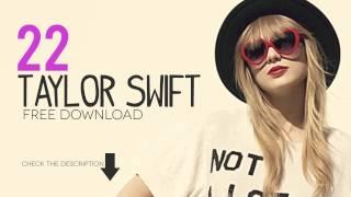 download lagu Free Download Taylor Swift - 22 gratis