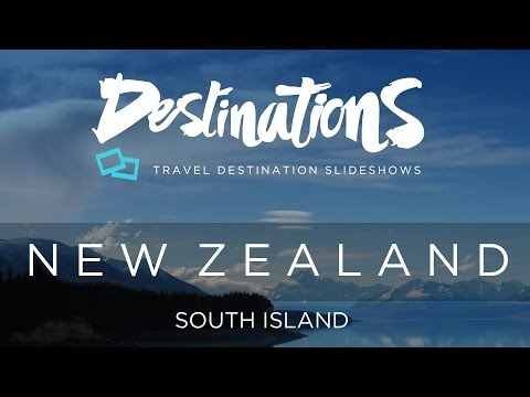 New Zealand - South Island - Tourism - Travel Slideshow