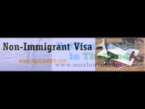 Non-Immigrant Visa  In Thailand -Max Law Firm Co.,Ltd. [www.maxlawint.com] +66855144144 +6622555515