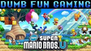 New Super Mario Bros. U - Dumb Fun Gaming
