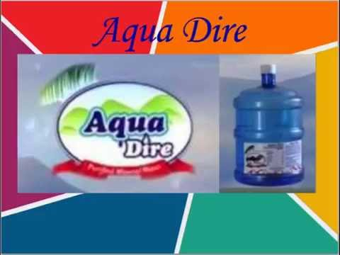 Aqua Dire (Bottled water) - Quality Issues, Health Hazards, warning. Ethiopia