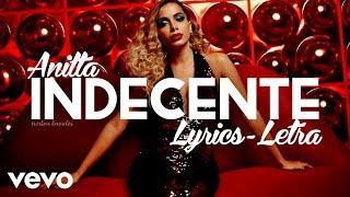 Ouça Anitta - Indecente - Letra