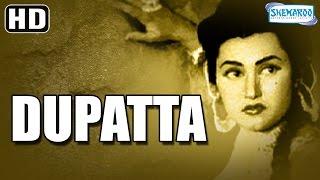 Dupatta (HD) - Noor Jahan - Ajay Kumar - Sudhir  - Superhit Hindi Movie - (With Eng Subtitles)