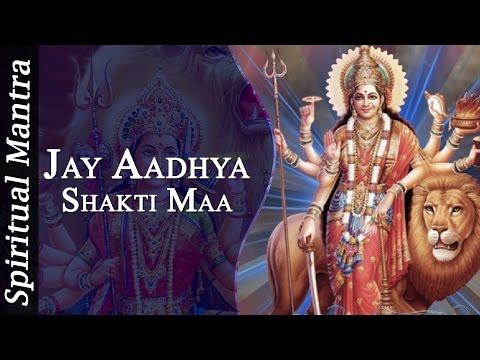 Jay Aadhya Shakti Maa  ( Full Song )