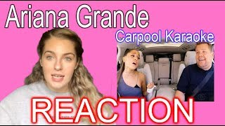 ARIANA GRANDE CARPOOL KARAOKE - REACTION
