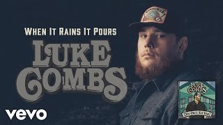 Luke Combs When It Rains It Pours