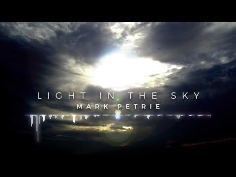 Mark Petrie - Light in the Sky