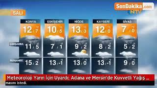 Meteoroloji Yarın İçin Uyardı: Adana ve Mersin'de Kuvvetli Yağış Bekleniyor