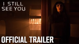 I Still See You | Official Trailer | Lionsgate Entertainment