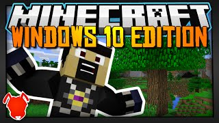 IS MINECRAFT WINDOWS 10 EDITION BETTER?!