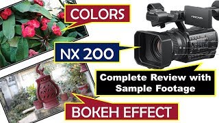 Sony NX200 4K Camera Full Review and Test Footage