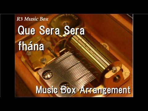 """Que Sera Sera/fhána [Music Box] (Anime """"The Eccentric Family"""" ED)"""