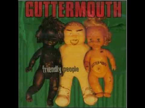 Guttermouth - Your Late