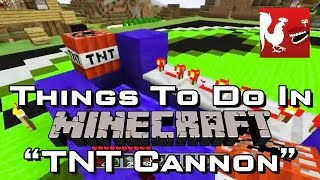 Things to Do In Minecraft - TNT Cannon