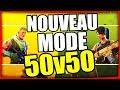 50V50 ! NOUVEAU MODE FORTNITE BATTLE ROYALE Fr
