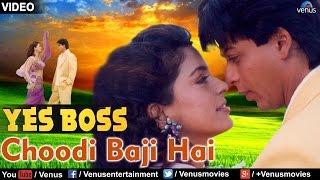 Choodi Baji Hai (Yes Boss)