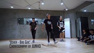 JUNHO Class | Usher - Bad Girl | Soul Dance School 쏘울댄스