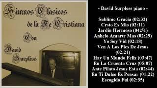 David Surpless   Himnos Clasicos De La Fe Cristiana