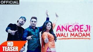 Teaser | Angreji Wali Madam | Kulwinder Billa, Dr Zeus, Shipra Feat Wamiqa Gabbi | Speed Records