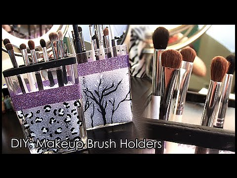 diy makeup brush holder  youtube