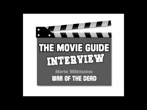 The Movie Guide Blog Interviews War of the Dead Director Marko Mäkilaakso