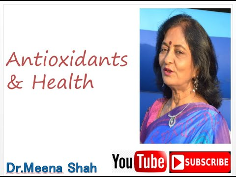 DR. MEENA SHAH ANTIOXIDANTS & BETTER HEALTH IN ENGLISH LANGUAGE