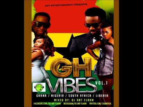 2014 Ghana mix GH Vibes Vol1 ft Naija ,& LIb+ Mc Galaxy, Wizkid ,YeMi Alade