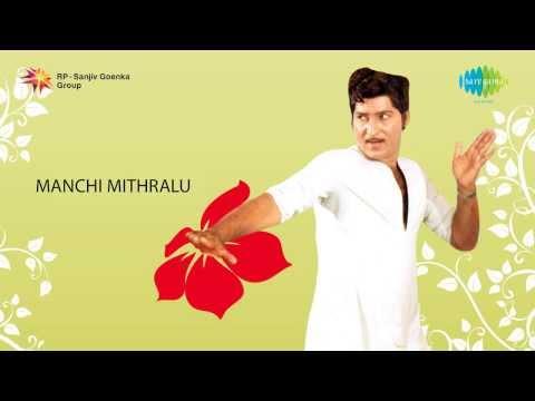 Manchi Mitrulu | Yennallo Vechina song