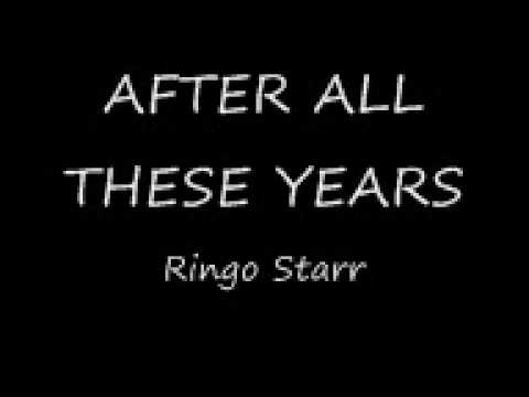 Ringo Starr - After All These Years