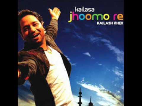 Jhoomo Re [Kailash Kher] - Lyrics